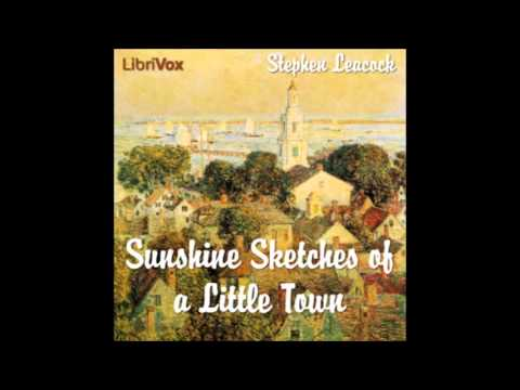 Sunshine Sketches of a Little Town (FULL Audiobook)
