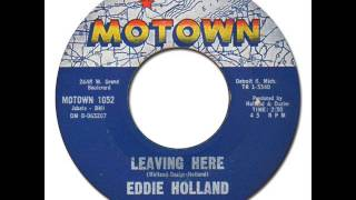EDDIE HOLLAND - Leaving Here [Motown 1052] 1963