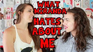 Why Miranda Hates Me