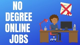 5 No Degree Online Jobs Hiring Now for June 2019
