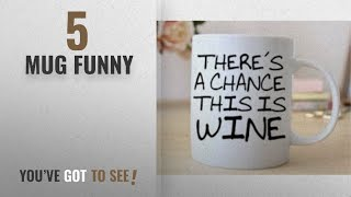 Top 10 Mug Funny [2018]: Mugs with Funny Quotes Quirky Coffee Mugs by PPD