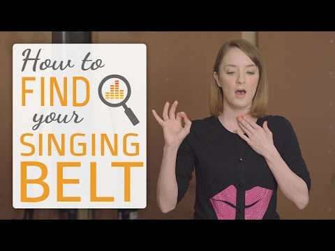 How to find your singing belt - belting techniques for singers
