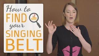 How to find y๐ur singing belt - belting techniques for singers
