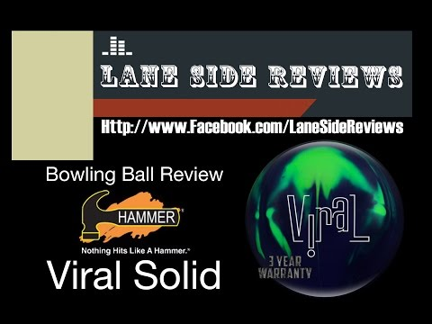 Hammer Bowling Viral Solid Review by Lane Side Reviews