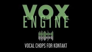 VOX ENGINE - Vocal Chops For Kontakt