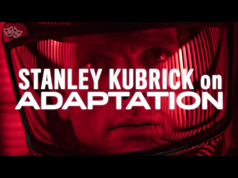 Stanley Kubrick on How to Adapt Novels Into Films