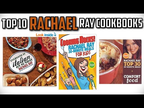 10 Best Rachael Ray Cookbooks In 2019 Youtube