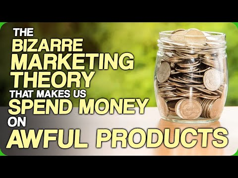 The Bizarre Marketing Theory That Makes Us Spend Money On Awful Products (Some Marketing Tricks)