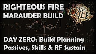 Path of Exile: Budget Righteous Fire Marauder Build Plan - The 7 Day Righteous Fire Project (Day 0)