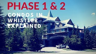 What's the Difference Between Phase 1 & 2 Condos in Whistler?