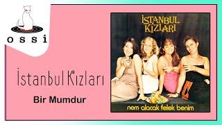İstanbul Kızları - Bir Mumdur Resimi