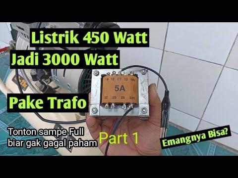 Download Listrik 450 watt jadi 3000 watt pake trafo 5A, kuat ngelas dan kompresor, bener gak tuh? part 1
