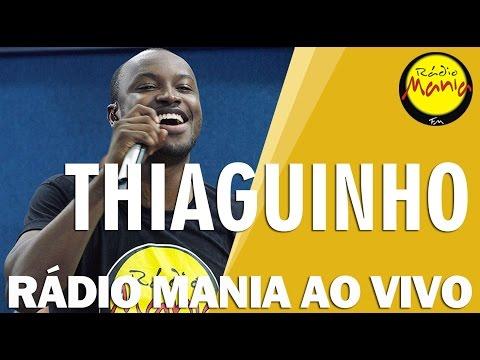 🔴 Radio Mania - Thiaguinho - Temporal / Mina de Fé