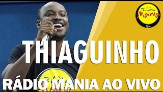 🔴 Radio Mania - Thiaguinho - Temporal / Mina de Fé thumbnail
