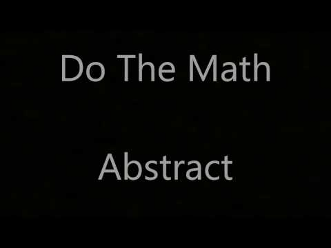 Do The Math - By: Abstract (Lyrics)