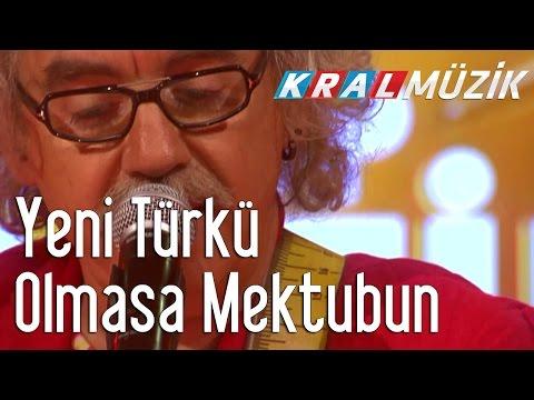 Kral Pop Akustik - Yeni Türkü - Olmasa Mektubun