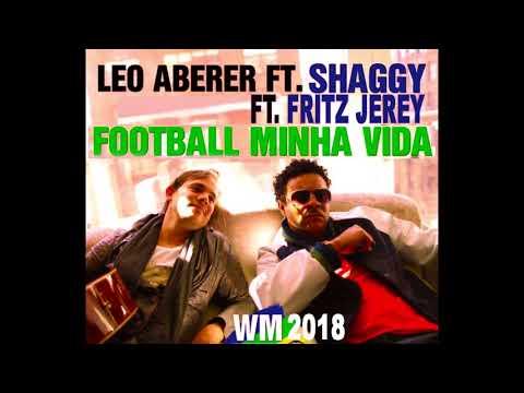 Football Minha Vida -Leo Aberer ft. Shaggy ft. Fritz Jerey