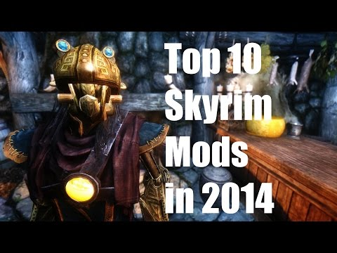 Top 10 Skyrim Mods in 2014