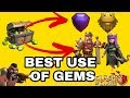 Best Usage Of Gems In Clash Of Clans