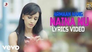 Armaan Kang - Naina Nu | Shayar Album| Lyrics Video