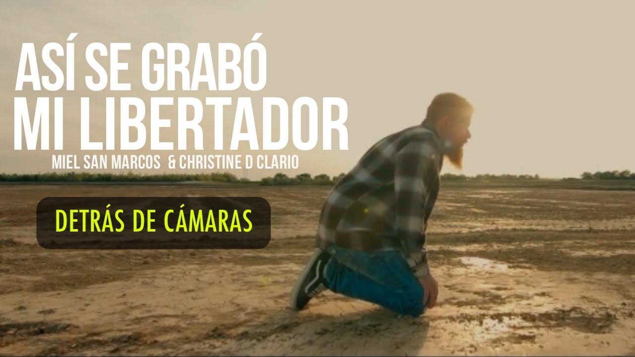 Detrás de Cámaras - Mi Libertador - Miel San Marcos y Christine D Clario