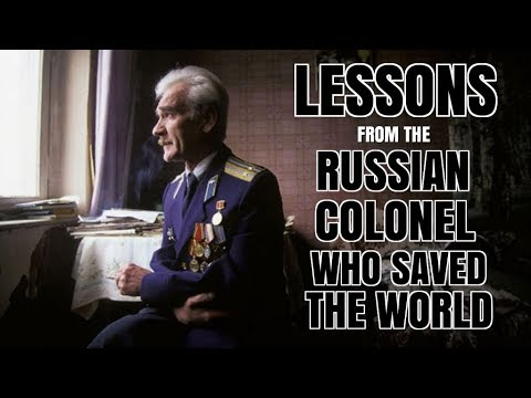 Lessons From The Man Who Saved The World