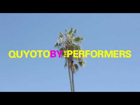 The Performers - Quyoto