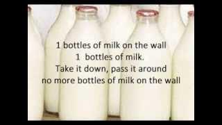 99 bottles of milk on the wall  Full Song