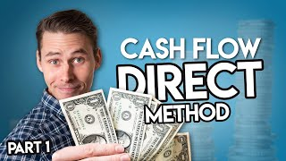 Intro to Cash Flow Statements | Direct Method