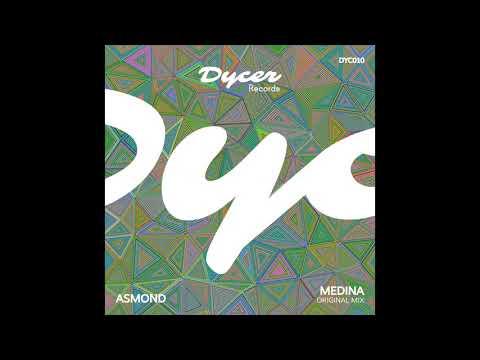 Asmond - Medina (Original Mix)