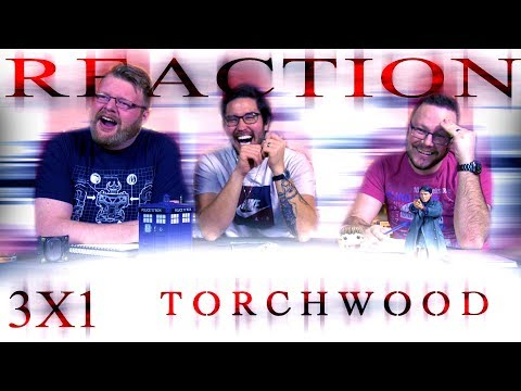 """Torchwood: Children of Earth 3x1 REACTION!! """"Day One"""""""