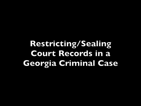 Restricting Court Records in a Georgia Criminal Case