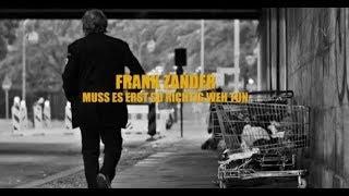 """Frank Zander - """"Muss es erst so richtig weh tun"""" - Das offizielle Video"""