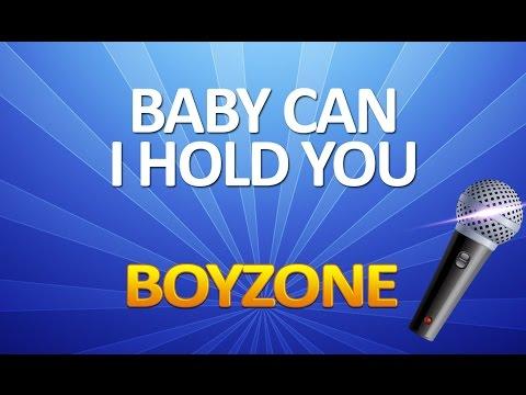 Boyzone - Baby Can I Hold You KARAOKE