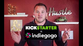 """""""INDIEGOGO VS KICKSTARTER"""" - Which is best for you? 2017"""
