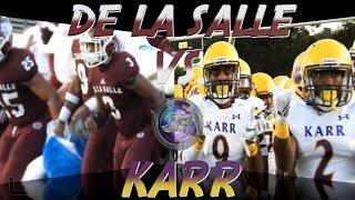 De La Salle 28, Karr 26 (Week 3 Highlights) - Julien Gums powers Cavaliers to signature win