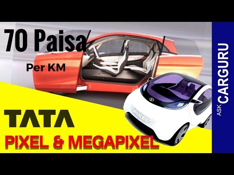 TATA Pixel & mega Pixel, CARGURU, Zero Turn Car, about concept cars from house of  TATA