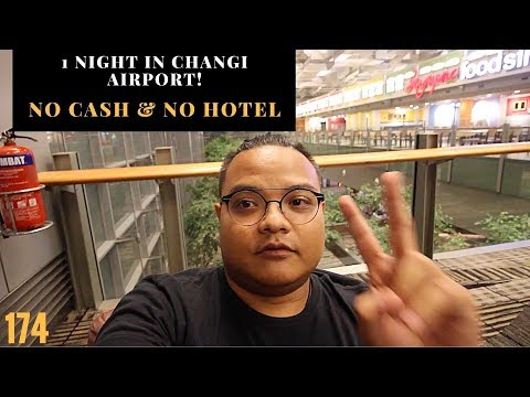 1 Night in Changi Airport Singapore, NO HOTEL and NO CASH | Vlog174