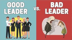 Bad Leader vs. Good Leader