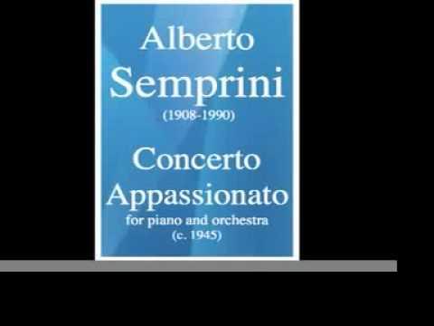 Alberto Semprini (1908-1990) : Concerto Appassionato, for piano and orchestra (c. 1945)
