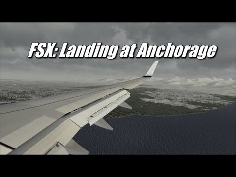FSX: Alaska Airlines Boeing 737-800 landing at Anchorage International Airport/(at 60FPS)