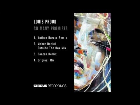Louis Proud - So Many Promises (Bontan Remix / Circus Recordings)