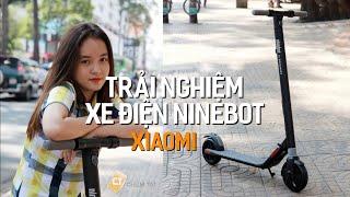 Trải Nghiệm Xe Điện Ninebot Scooter Cực Chất - Xe Điện Của Xiaomi