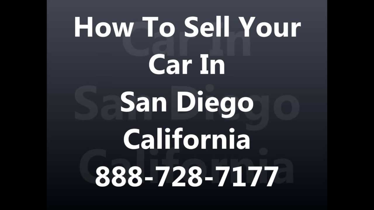 how to sell my car in san diego ca 888 728 7177 cash for cars san diego sell junk car youtube. Black Bedroom Furniture Sets. Home Design Ideas