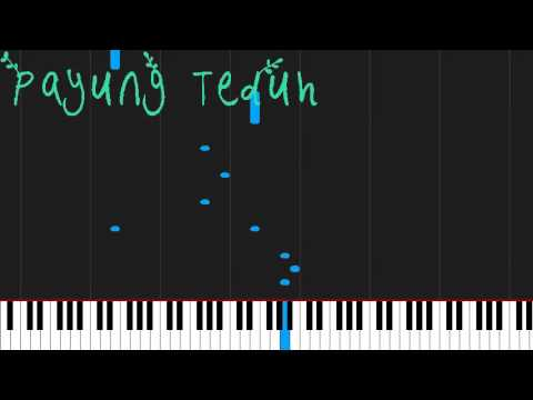 How to play Tidurlah by Payung Teduh on Piano Sheet Music