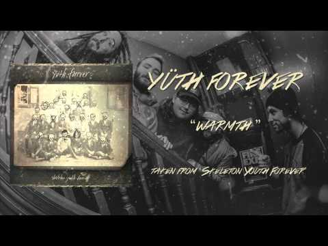 Yüth Forever - warmth