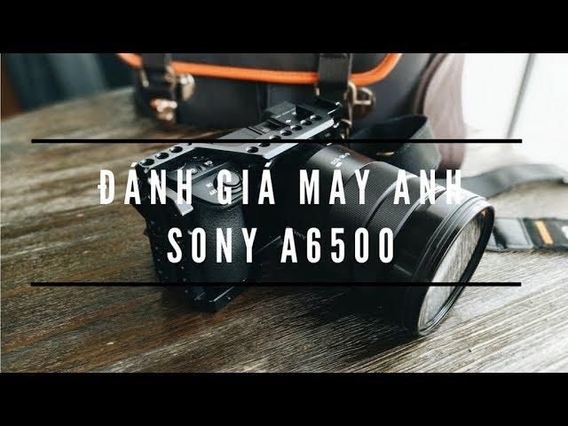 Đánh giá chi tiết máy ảnh Sony A6500