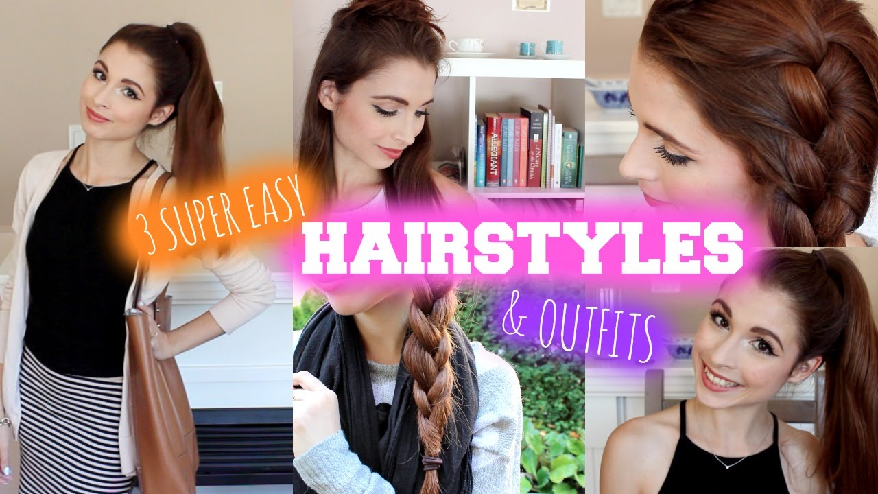 3 Easy Hairstyles Outfits Youtube