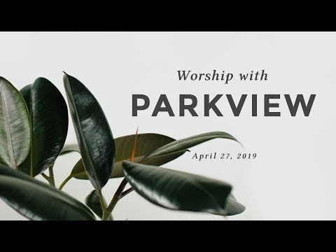 Worship with Parkview Adventist Academy