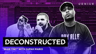 "The Making Of Drake's ""Blue Tint"" With Supah Mario 